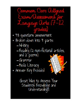 Language Arts Assessment/Exam {Grades 7-12} Aligned With Common Core