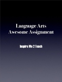 Language Arts Speech/Presentation: Awesome Assignment!