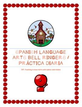 Spanish Language Arts Bell Ringers/ Práctica Diaria