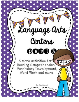 Language Arts Centers Part 3: 5 Common Core Aligned Centers