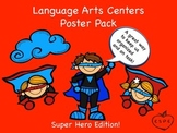 Language Arts Centers Super Hero Poster Pack {Organize Your LA Centers}
