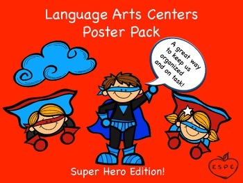 Language Arts Centers Super Hero Poster Pack {Organize You