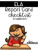 Language Arts Assessment Checklist & Report Card Supplement