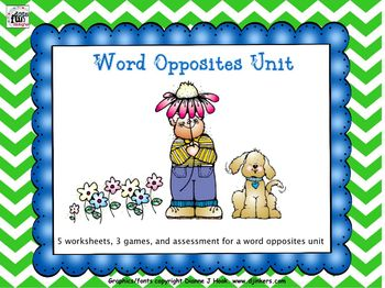 Complete Study of Opposites/Antonyms with Worksheets, Games and Assessment