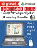 Language Arts DIGITAL Graphic Organizers (Growing Google Drive Bundle)
