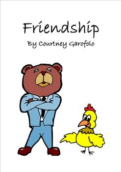 Language Arts (Drama):  Friendship,  A Tale for Children
