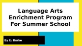 Language Arts Enrichment Activities For Summer School