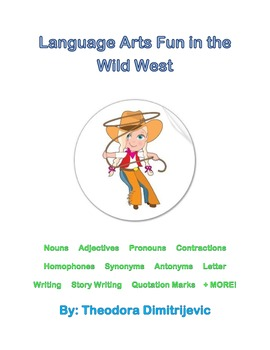 Language Arts Fun in the Wild West Common Core Standards 5