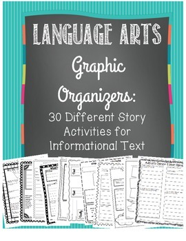 Language Arts Graphic Organizers: 30 CCSS Aligned for Informational Text