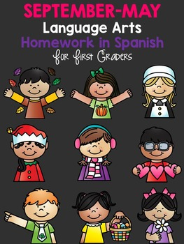 Language Arts Homework From September-May in Spanish *First Grade*
