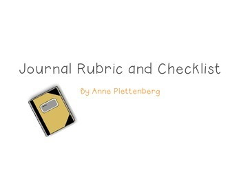 Language Arts: Journal Assessment - Rubric and Checklist
