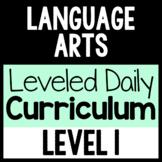 Language Arts Leveled Daily Curriculum {LEVEL 1}