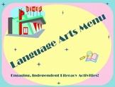Language Arts Menu- 12 Different Activity Choices!