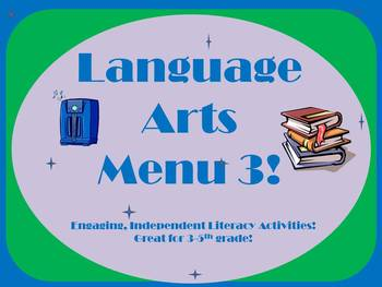 Language Arts Menu 3- More Activities for Independent Work or Fast-Finishers