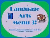 Language Arts Menu 3- More Activities for Independent Work