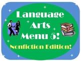 Language Arts Menu-  Nonfiction Edition!