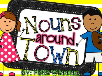 Language Arts - Nouns around Town