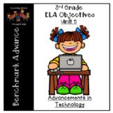 Language Arts Objectives- Unit 5 (Grade 3- Benchmark Advance: CA)