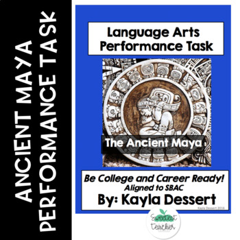 Language Arts Performance Task- The Ancient Maya