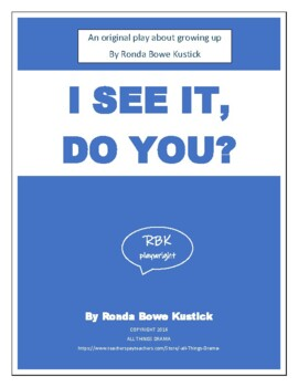 "Drama and Language Arts--""I See It, Do You?"" a powerful play about growing up."