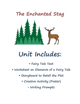 Language Arts Reading and Writing Fairy Tale Unit: The Enchanted Stag