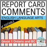 Report Card Comments - Ontario Grade 1 Language Arts - EDITABLE