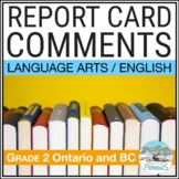 Report Card Comments - LANGUAGE ARTS - Grade 2 - Ontario - Assessment