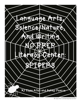 Language Arts, Science/Nature, and Writing NO PREP Literacy Center:  SPIDERS