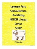 Language Arts, Science/Nature, and Writing NO PREP Literacy Center:  Sheep