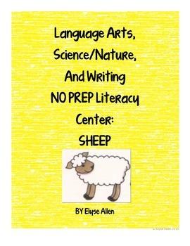 Language Arts, Science/Nature, and Writing NO PREP Literacy Center:  Sheep
