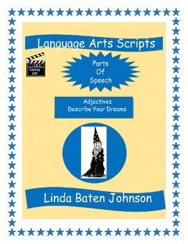 Language Arts Scripts-Adjectives