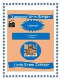 Language Arts Scripts-Clauses