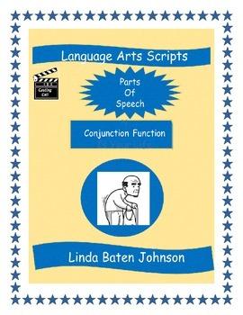 Language Arts Scripts-Conjunctions