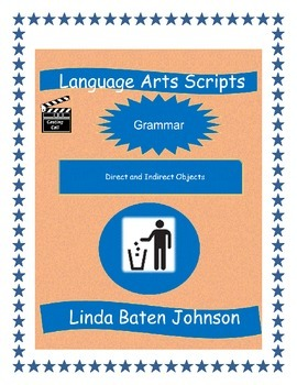 Language Arts Scripts-Direct and Indirect Objects