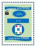 Language Arts Scripts-Main Idea