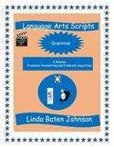 Language Arts Scripts-Predicate Nominatives and Predicate