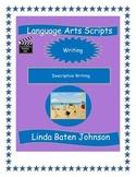 Language Arts Scripts-Writing-Descriptive Writing