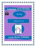 Language Arts Scripts-Writing-Explanatory Writing