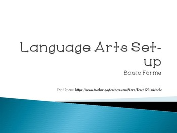 Language Arts Set-up: Basic Forms