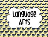 Language Arts Sign - Nautical Theme - Whale Background