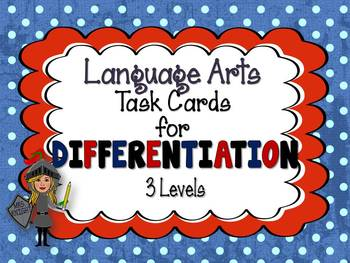 LANGUAGE ARTS TASK CARDS: DIFFERENTIATION 3 LEVELS, GRADES 4-8