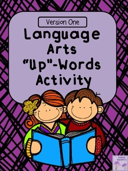 """Language Arts Terms """"Up"""" Words Activity (Version One)"""