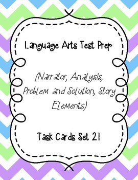Language Arts Test Prep Task Cards Set #21 (Narrator, Prob./Sol., Story Elem.)