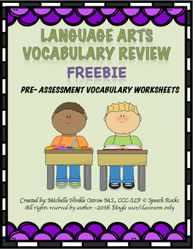 Language Arts Vocabulary:  Pre-Assessment Review Worksheets  {FREEBIE}