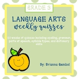 Language Arts Weekly Quizzes
