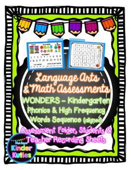 Language Arts and Math Assessments - Kindergarten (Wonders Aligned)