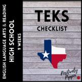 ELAR TEKS Checklist High School (9 Weeks Checks)