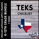 ELAR TEKS Checklist Bundle K-12th Grade (9 Weeks Checks)