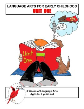 Language Arts for Early Childhood Unit One