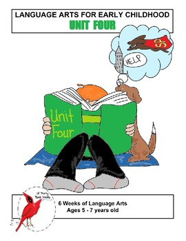 Language Arts for Early Childhood Unit Four